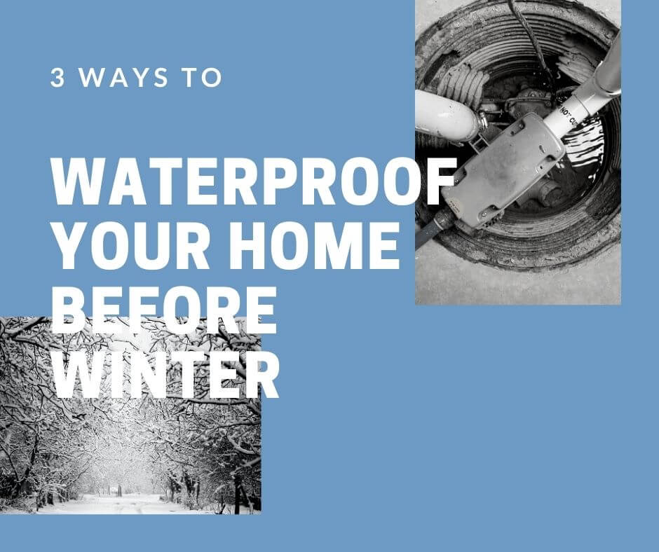 3 Ways to Waterproof Your Home Before Winter